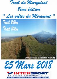Trail du Marquisat – 25 mars 2018 (Louey, 65) Trail de 10 km – 24 km / 800 m+ – Rando 10 km. Parcours plaisant dont un passage à plus de 650 m, avec toujours les Pyrénées en toile de fond !